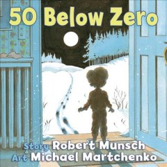 50 below zero - Robert N Munsch