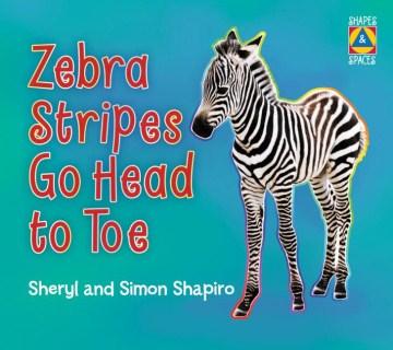 Zebra stripes go head to toe - Sheryl Shapiro