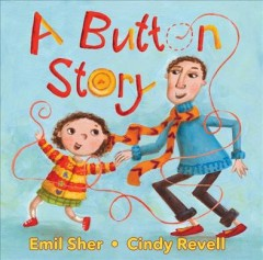 A button story - Emil Sher