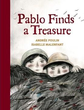 Pablo finds a treasure - Andrée Poulin