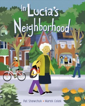 In Lucia's neighborhood - Pat Shewchuk