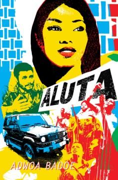 Aluta - Adwoa Badoe