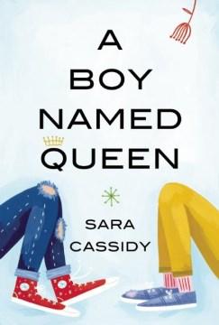 Boy Named Queen - Sara Cassidy