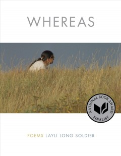 Whereas : Poems - Layli Long Soldier