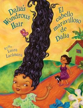 Dalia's wondrous hair - Laura Lacámara
