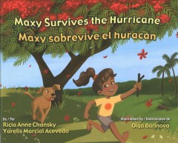 Maxy survives the hurricane - Ricia Anne Chansky
