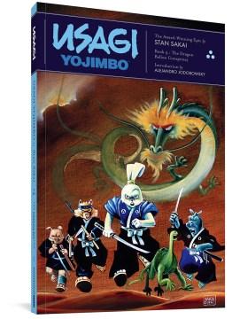 Usagi Yojimbo. 4, The dragon bellow conspiracy - Stan Sakai