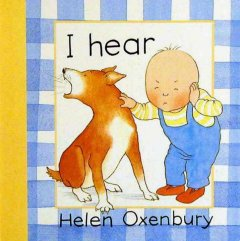 I hear - Helen Oxenbury