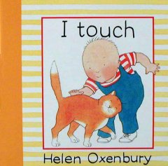I touch - Helen Oxenbury