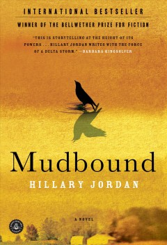 Mudbound : a novel - Hillary Jordan