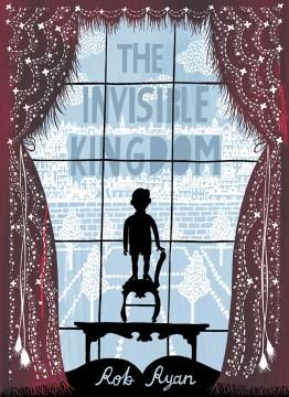 Invisible Kingdom - Rob Ryan