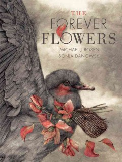 The Forever Flowers - Michael J./ Danowski Rosen