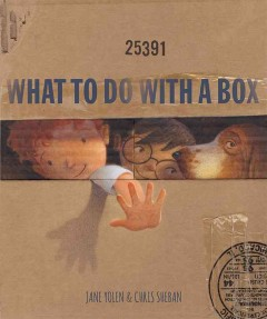 What to do with a box - Jane Yolen