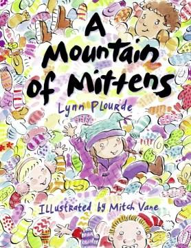 A mountain of mittens - Lynn Plourde
