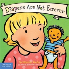 Diapers are not forever - Elizabeth Verdick