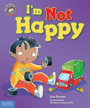 I'm not happy - Sue Graves