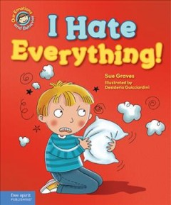 I hate everything! - Sue Graves