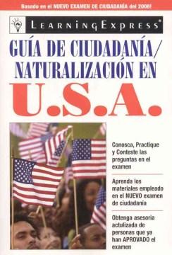 Guía de ciudadanía : a step-by-step guide.