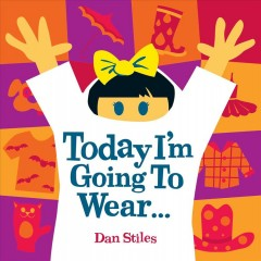 Today I'll Wear . . . - Dan Stiles