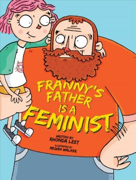 Franny's father is a feminist - Rhonda Leet