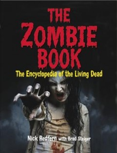 Zombie Book : The Encyclopedia of the Living Dead - Nick; Steiger Redfern