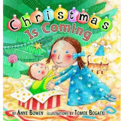 Christmas is coming - Anne Bowen