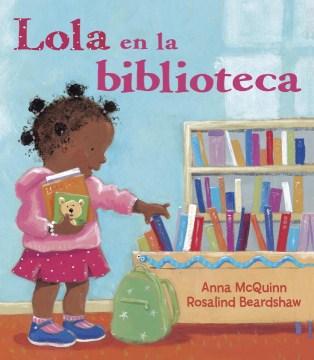 Lola en la biblioteca (Tumblebook) - Anna McQuinn