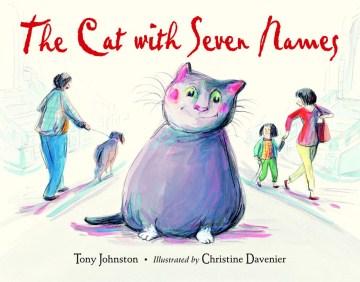 The cat with seven names - Tony Johnston