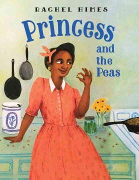 Princess and the peas - Rachel Himes