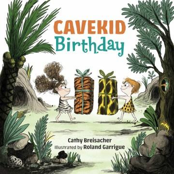 Cavekid birthday - Cathy Breisacher