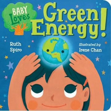 Baby loves green energy! - Ruth Spiro