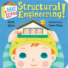 Baby loves structural engineering! - Ruth Spiro
