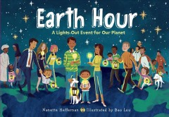 Earth hour : a lights-out event for our planet - Nanette Heffernan