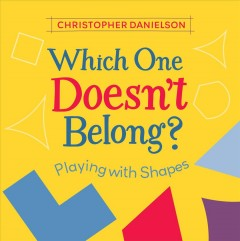 Which One Doesn't Belong? : Playing With Shapes - Christopher Danielson