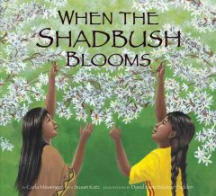 When the shadbush blooms - Carla Messinger