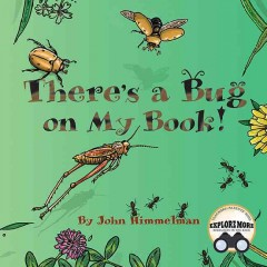 There's a bug on my book! - John Himmelman
