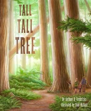 Tall, tall tree - Anthony D Fredericks