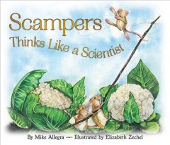 Scampers thinks like a scientist - Mike Allegra