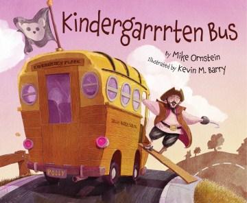 Kindergarrrten bus - Mike Ornstein