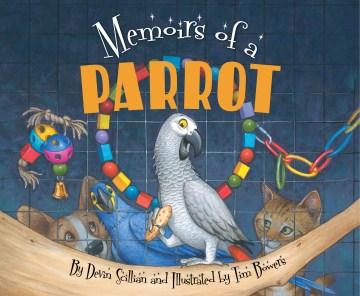 Memoirs of a parrot - Devin Scillian