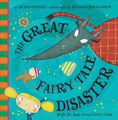 The great fairy tale disaster - David Conway