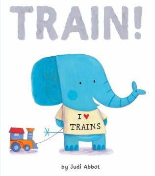 Train! - Judi Abbot