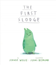 The first slodge - Jeanne Willis