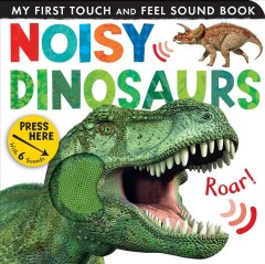 Noisy dinosaurs - Jonathan Litton