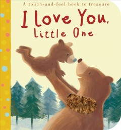 I Love You, Little One - Patricia Hegarty