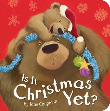 Is it Christmas yet? - Jane Chapman