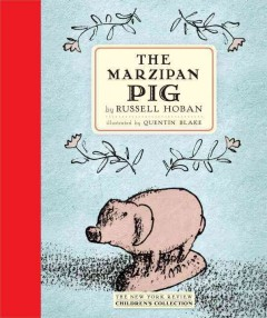 The marzipan pig - Russell Hoban