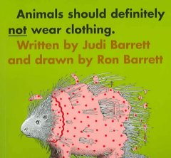 Animals should definitely not wear clothing - Judi Barrett