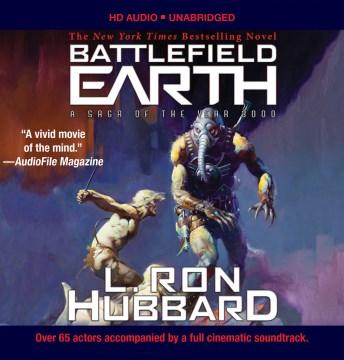 Battlefield earth : a saga of the year 3000 - L. Ron1911-1986 Hubbard