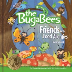 The BugaBees : friends with food allergies - Amy Recob